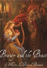 Beauty and the Beast (Jeanne-Marie Leprince De Beaumont)