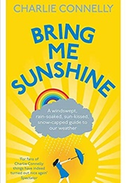 Bring Me Sunshine (Charlie Connelly)