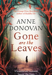 Gone Are the Leaves (Anne Donovan)
