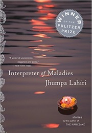 Interpreter of Maladies (Jhumpa Lahiri)