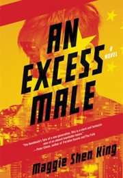 An Excess Male (Maggie Shen King)
