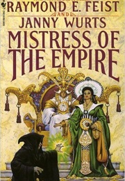 Mistress of the Empire (Raymond E. Feist & Janny Wurts)