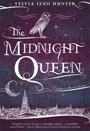 The Midnight Queen (Sylvia Izzo Hunter)