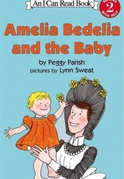 Amelia Bedelia and the Baby (Peggy Parish)
