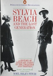 Sylvia Beach and the Lost Generation (Noel Riley Fitch)