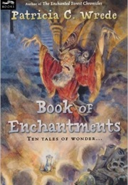 Book of Enchantments (Patricia C. Wrede)