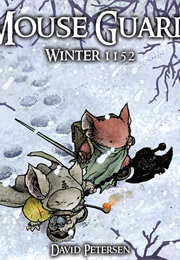 Mouse Guard Winter 1152 (David Peterson)