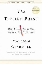 The Tipping Point (Malcom Gladwell)