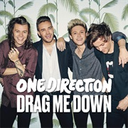 Drag Me Down- One Direction