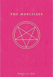 The Merciless (Danielle Vega)