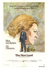 The Emigrants & the New Land (1972)