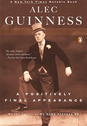 A Positively Final Appearance (Alec Guinness)