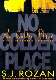 No Colder Place (S.J. Rozan)
