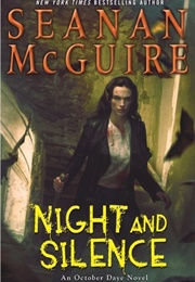 Night and Silence (Seanan McGuire)