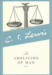 The Abolition of Man (CS Lewis)
