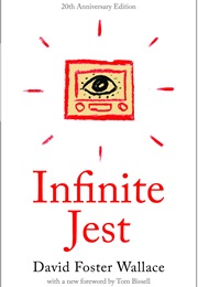 Infinite Jest (David Foster Wallace)