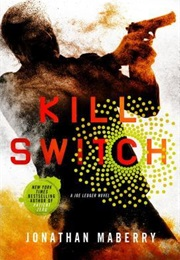 Kill Switch (Joe Ledger #8) (Jonathon Maberry)