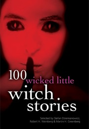 100 Little Wicked Witch Stories (Martin H. Greenberg)