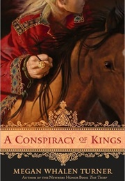 A Conspiracy of Kings (Megan Whalen Turner)