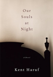 Our Souls at Night (Kent Haruf)