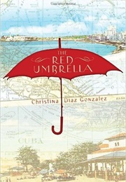 The Red Umbrella (Christina Diaz Gonzalez)