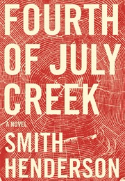 Fourth of July Creek (Smith Henderson)