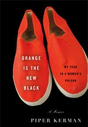 Orange Is the New Black (Piper Kerman)