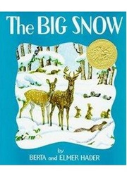 The Big Snow (Berta Hader)