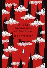 At the Mountains of Madness (H. P. Lovecraft)