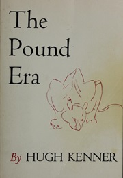 Pound Era (Hugh Kenner)