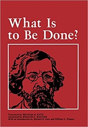 What Is to Be Done? (Nikolay Chernyshevsky)