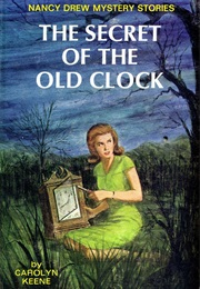 The Secret of the Old Clock (Carolyn Keene)