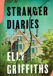 The Stranger Diaries (Elly Griffiths)