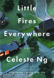 Little Fires Everywhere (Celeste Ng)