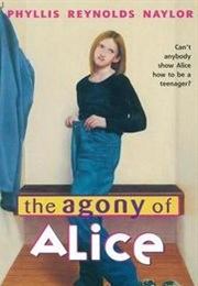 The Agony of Alice (Phyllis Reynolds Naylor)
