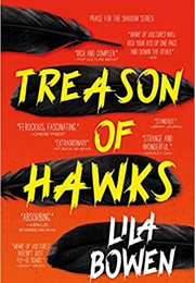 Treason of Hawks (Lila Bowen)