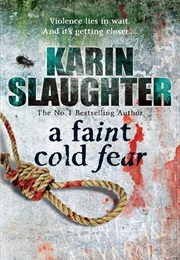 A Faint Cold Fear (Karin Slaughter)