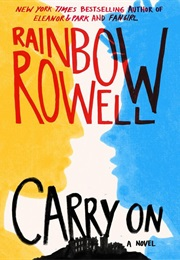 Carry on (Rainbow Rowell)