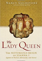 The Lady Queen (Nancy Goldstone)
