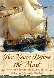 Two Years Before the Mast (Richard Henry Dana)