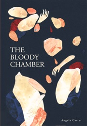 The Bloody Chamber (Angela Carter)
