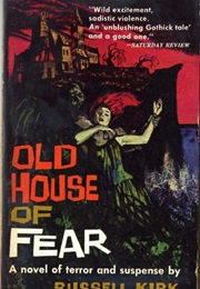 Old House of Fear (Russell Kirk)