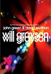 Will Grayson, Will Grayson (John Green & David Levithan)
