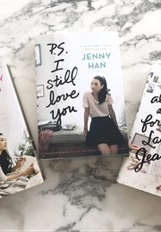 To All the Boys I've Loved Before Series (Jenny Han)