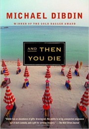 And Then You Die (Michael Dibdin)