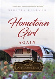 Hometown Girl Again (Kirsten Fullmer)