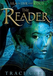 The Reader (Traci Chee)