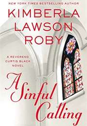 A Sinful Calling (Kimberla Lawson Roby)