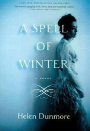 A Spell of Winter (Helen Dunmore)