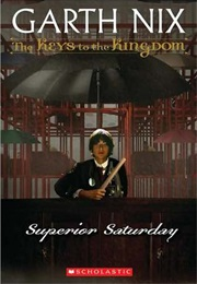 Superior Saturday (Garth Nix)